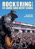 Rock am Ring - 30 Jahre sind nicht genug: Alle Bands, alle Skandale, alle Fotos