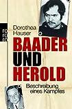Baader und Herold: Beschreibung eines Kampfes - Dorothea Hauser