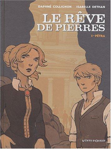 Le Rêve de Pierres, tome 1 : Pétra