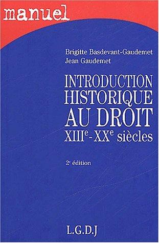 Introduction historique au droit XIIIe-XXe siècles