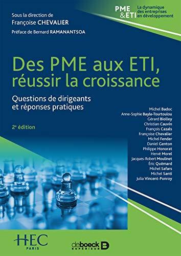 Des PME aux ETI : réussir la croissance : Questions de dirigeants et réponses pratiques par Françoise Chevalier