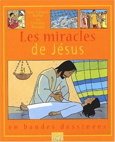 Les Miracles de Jésus en B.D. par Christine Ponsard