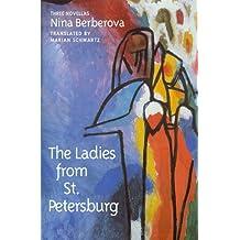 The Ladies from St. Petersberg: Three Novellas
