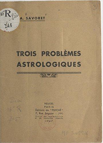 Trois problmes astrologiques