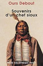 Souvenirs d'un chef sioux de Luther Ours Debout