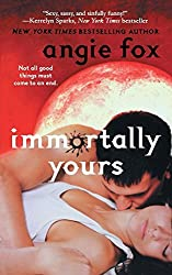 Immortally Yours (Monster MASH) by Angie Fox (2012-08-28)