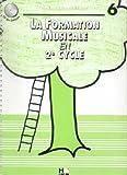 Partition : La Formation musicale en 2ème Cycle - Cycle - Volume 6...