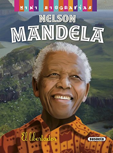 Nelson Mandela (Mini biografías) por José Morán