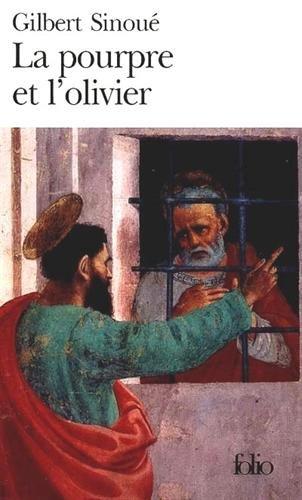 La Pourpre et l'olivier ou Calixte Iᵉʳ, le pape oublié (Folio)