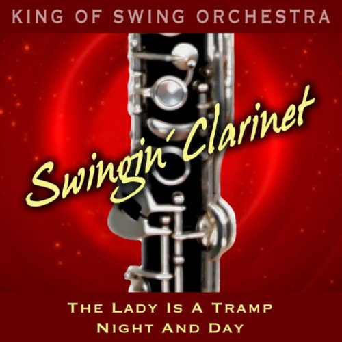 Swingin' Clarinet (The Lady Is a Tramp / Night and Day)