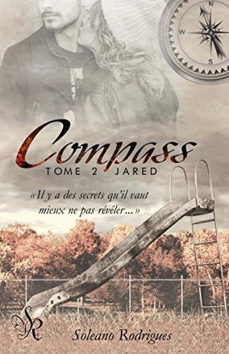 Compass, tome 2 : JARED par Soleano Rodrigues