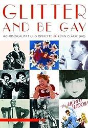 Glitter And Be Gay: Homosexualität und Operette