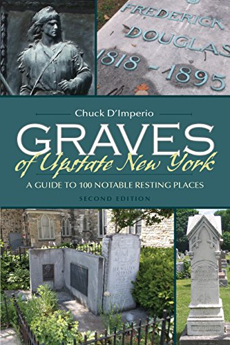 Graves of Upstate New York: A Guide to 100 Notable Resting Places, Second Edition (New York State Series) (English Edition) Syracuse Restaurant