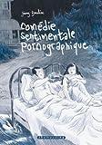 """Afficher """"Comédie sentimentale pornographique"""""""