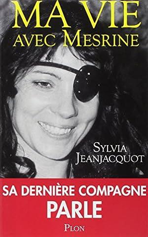 Inspecteur La Bavure - Ma vie avec Mesrine : Sa dernière