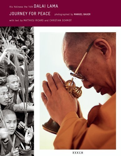 Journey for Peace: His Holiness the 14th Dalai Lama - Photographed by Manuel Bauer by Manuel Bauer (2005-05-01)