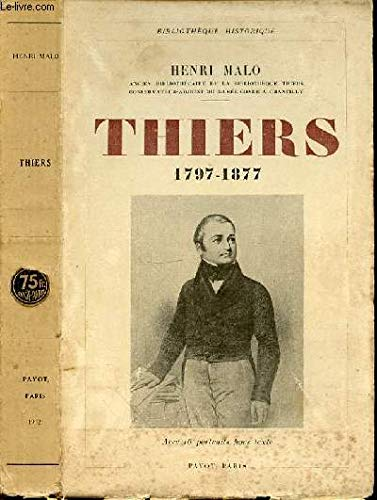 Thiers 1797-1877.