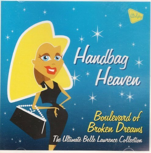 handbag-heaven-boulevard-of-broken-dreams-by-lawrence-belle-2006-02-28