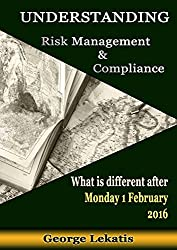 Understanding Risk Management and Compliance, What Is Different After Monday, February 1, 2016