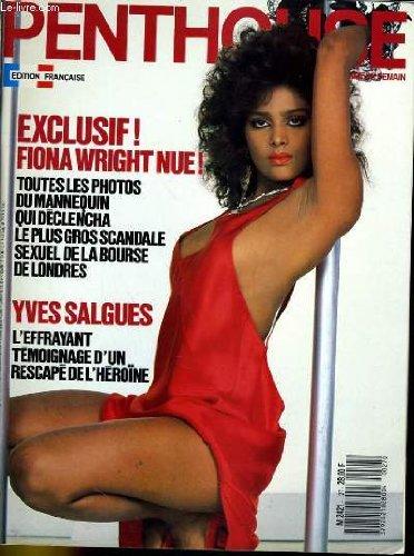 Penthouse, le magazine pour l'homme de demain n° 27 - exclusif! fiona wright nue! toutes les photos du mannequin qui declancha le plus gros scandale sexuel de la bourse de londres - yves salgues, l'effrayant temoignage d'un rescape de l'heroine...