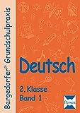 Deutsch - 2. Klasse, Band 1 (Bergedorfer Grundschulpraxis)