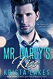 Mr. Darcy's Kiss: A Contemporary Pride and Prejudice Romance