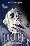 Poisoned (Snow White Book 1)