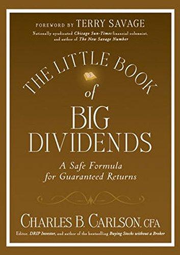 (Inglés) The Little Book of Big Dividends: A Safe Formula for Guaranteed Returns (Little Books. Big Profits)