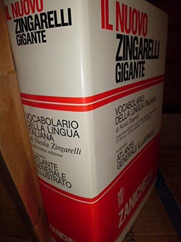 il nuovo zingarelli gigante, undicesima edizione 127000 voci 65000 etimologie 4300 illustrazioni, atlas