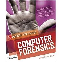 Computer Forensics InfoSec Pro Guide (Beginner's Guide)