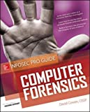 Computer Forensics InfoSec Pro Guide (Beginner's Guide)