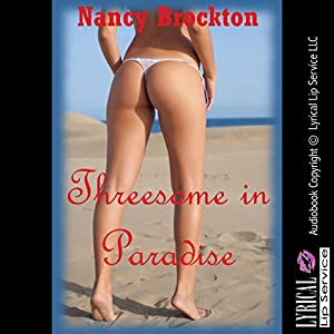 Threesome In Paradise A Stranger Sex Ffm Threesome Erotic Story