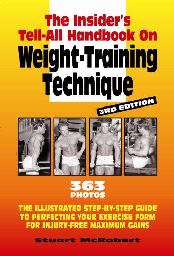 Insider's Guide to Weight Training Technique (English Edition) por Stuart McRobert