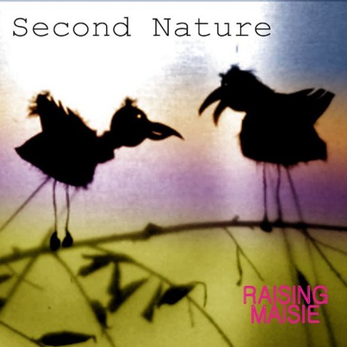 Second Nature By Raising Maisie On Amazon Music