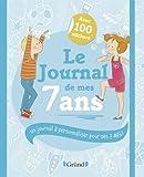 Telecharger Livres Le Journal de mes 7 ans (PDF,EPUB,MOBI) gratuits en Francaise