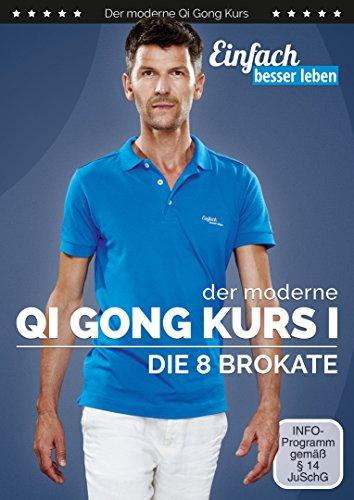 Der moderne Qi Gong Kurs - Die 8 Brokate | DVD für Fitness & Gesundheit für jedes Alter und jeden Fitnesslevel