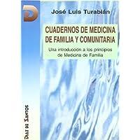 Cuadernos de medicina de familia y comunitaria: Una introducción a los principios de medicina de familia