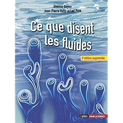 Ce que disent les fluides (Nouvelle édition, revue et augmentée)
