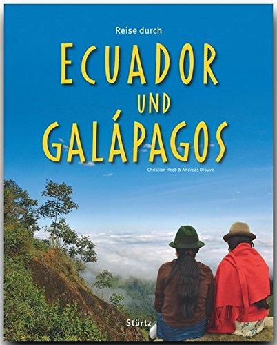 reise-durch-ecuador-und-galapagos-ein-bildband-mit-uber-240-bildern-auf-140-seiten-sturtz-verlag