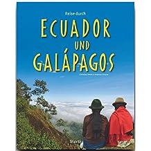 Reise durch ECUADOR und GALÁPAGOS - Ein Bildband mit über 240 Bildern auf 140 Seiten - STÜRTZ Verlag