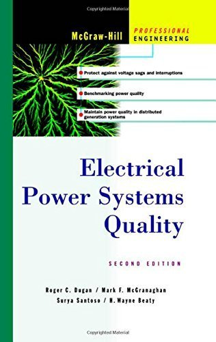 Electrical Power Systems Quality 2nd edition by Surya Santoso, H. Wayne Beaty, Roger C. Dugan, Mark F. McGra (2002) Hardcover