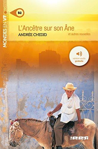 L'ancêtre sur son âne niv. B2 - Livre + mp3 par Andrée Chedid