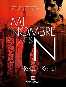 Mi nombre es N (Mistery Plus) de [Karjel, Robert]