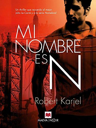 Mi nombre es N (Mistery Plus) por Robert Karjel