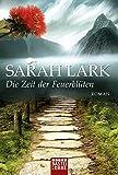 Die Zeit der Feuerblüten: Roman (Die Feuerblüten-Trilogie, Band 1) bei Amazon kaufen