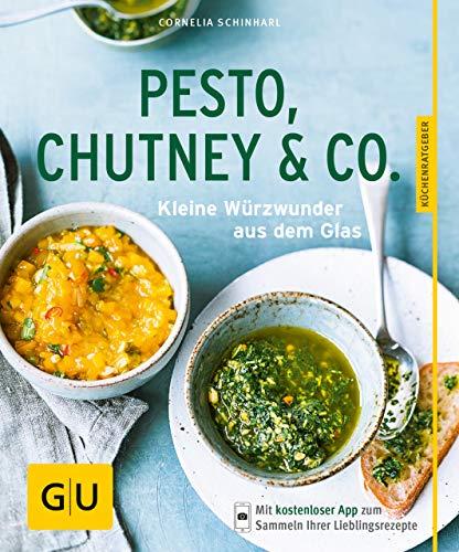 Pesto, Chutney & Co.: Kleine Würzwunder aus dem Glas (GU KüchenRatgeber) - Canning Salsa