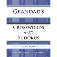Grandad's Crosswords and Sudokus: Large Print: Volume 1
