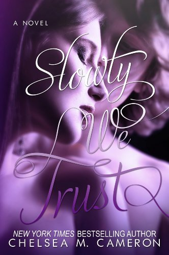 Slowly We Trust (Fall and Rise Book 3) (English Edition) Chelsea Kindle Fall