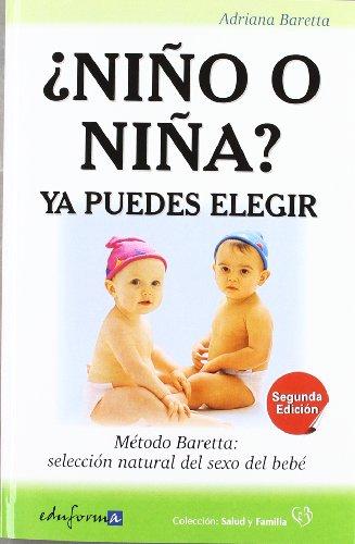 ¿niño O Niña? Ya Puedes Elegir (2ª Ed.) (Salud Y Familia)