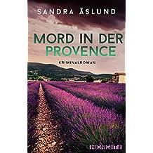 Mord in der Provence: Kriminalroman (German Edition)